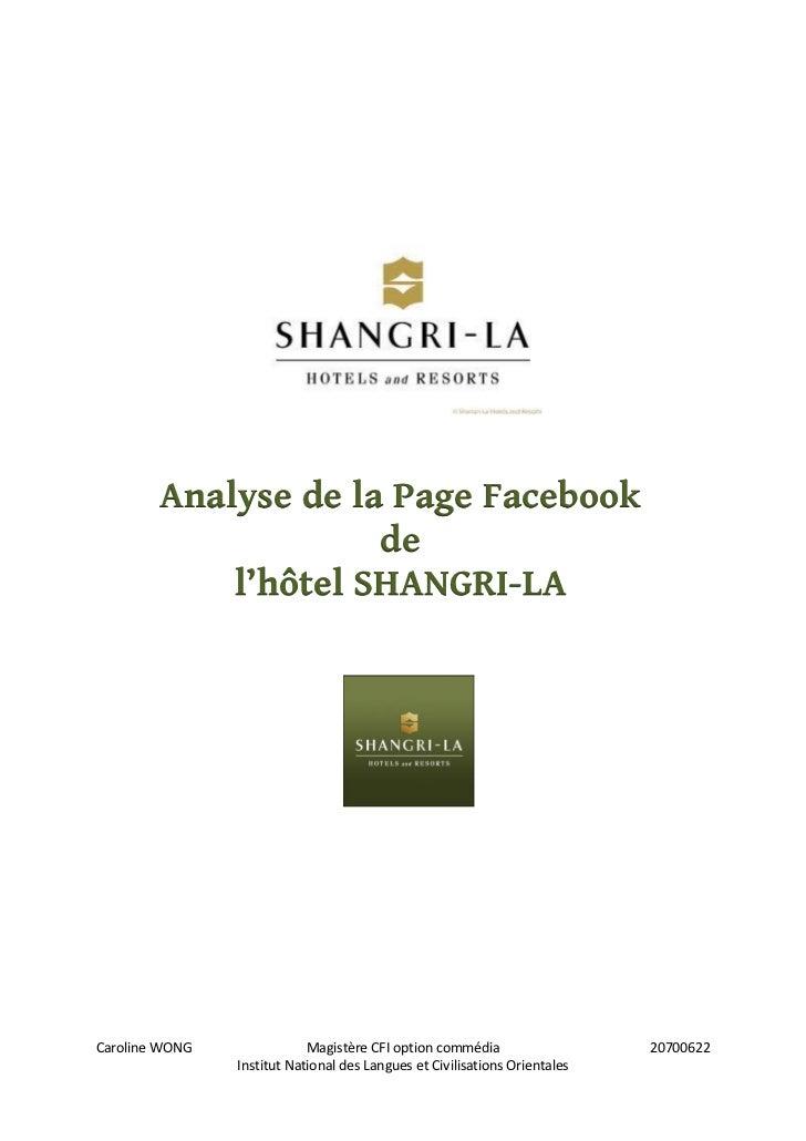 Analyse de la Page Facebook                     de            l'hôtel SHANGRI-LACaroline WONG               Magistère CFI ...
