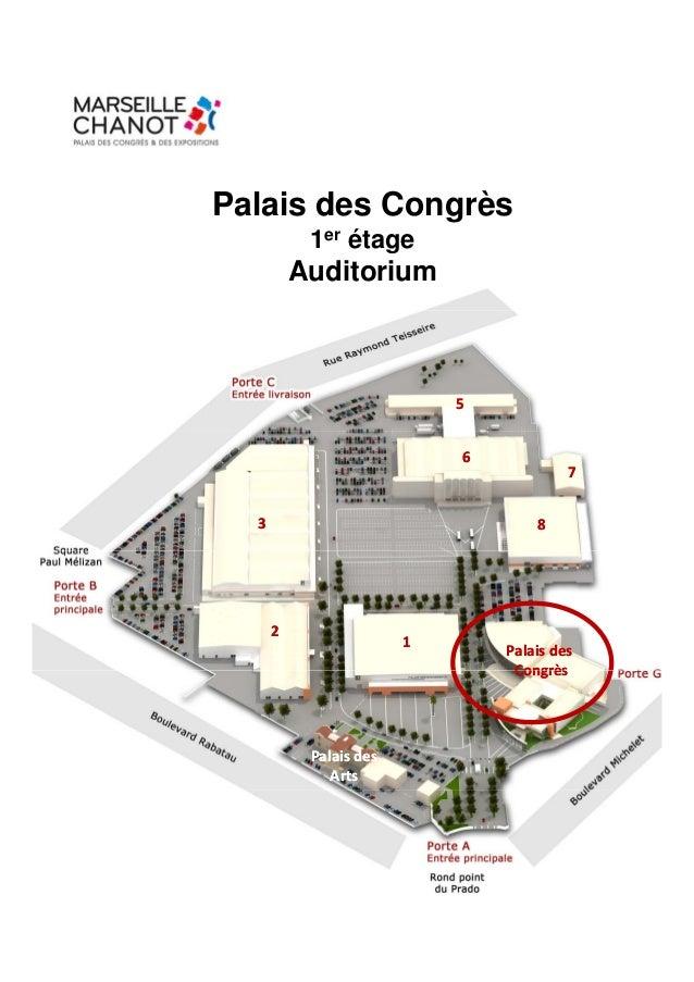 Palais des Congrès           1er étage          Auditorium                             5                             6    ...