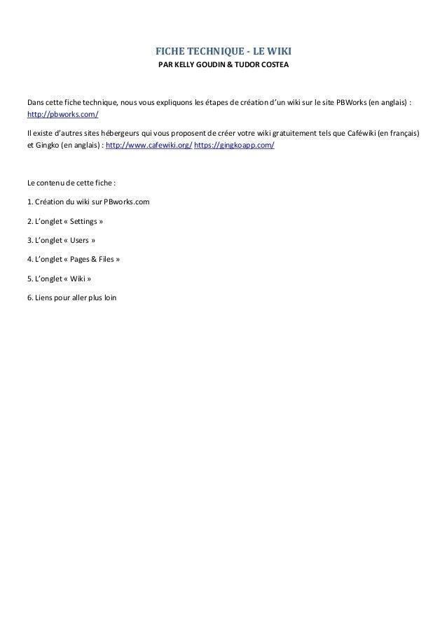 FICHE TECHNIQUE - LE WIKI PAR KELLY GOUDIN & TUDOR COSTEA  Dans cette fiche technique, nous vous expliquons les étapes de ...