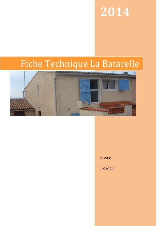2014  Fiche Technique La Batarelle  M. Dalian  11/02/2014