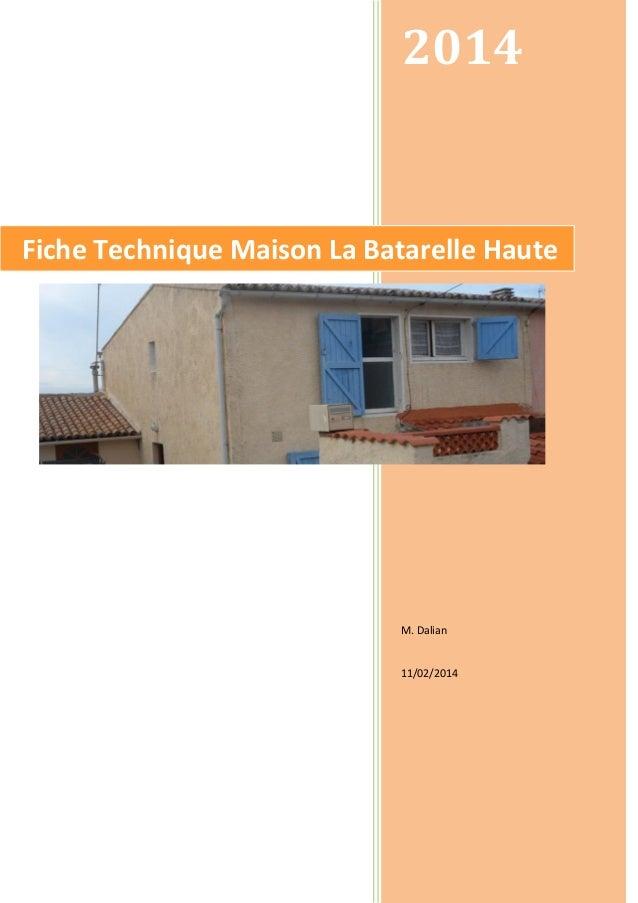 2014  Fiche Technique Maison La Batarelle Haute  M. Dalian  11/02/2014