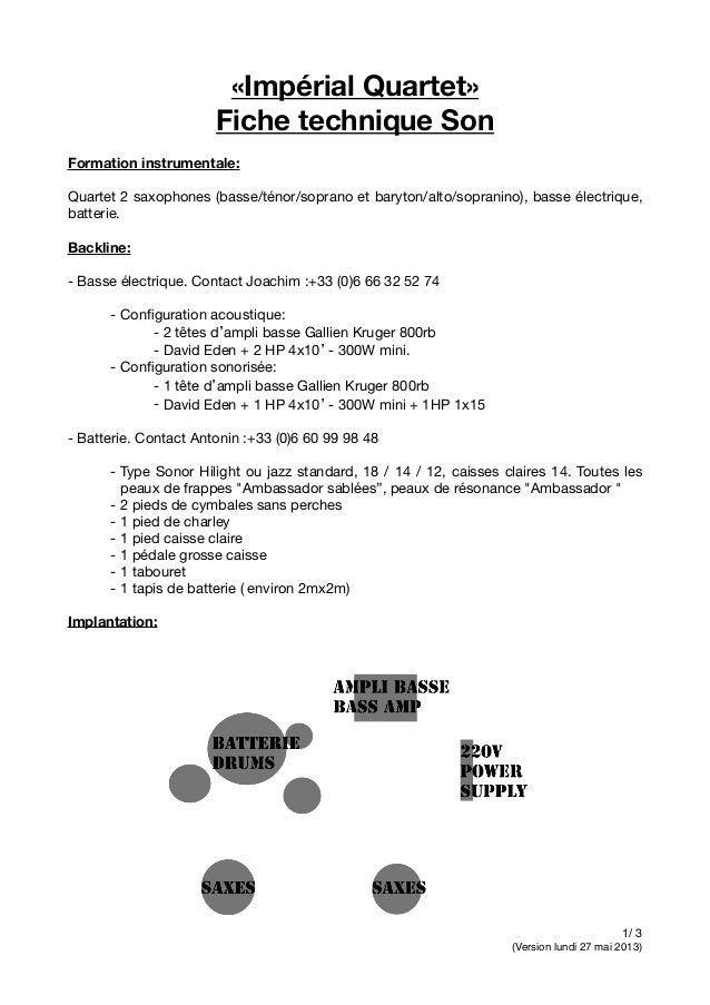 «Impérial Quartet» Fiche technique Son Formation instrumentale: Quartet 2 saxophones (basse/ténor/soprano et baryton/alto/...