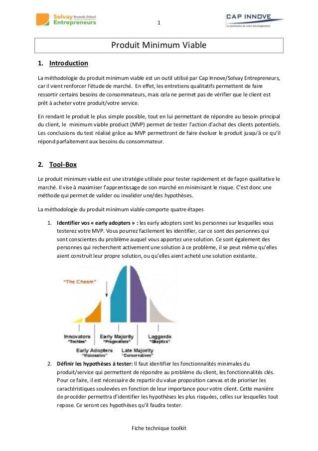 1  Produit Minimum Viable 1. Introduction La méthodologie du produit minimum viable est un outil utilisé par Cap Innove/So...