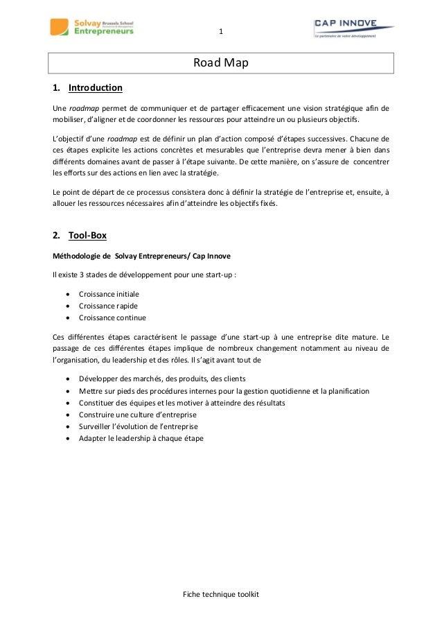 1  Road Map 1. Introduction Une roadmap permet de communiquer et de partager efficacement une vision stratégique afin de m...