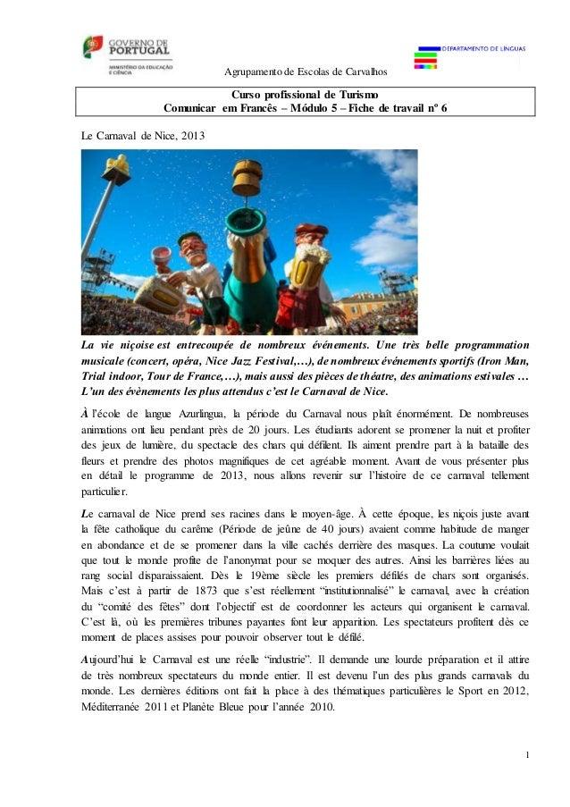Agrupamento de Escolas de Carvalhos 1 Curso profissional de Turismo Comunicar em Francês – Módulo 5 – Fiche de travail nº ...