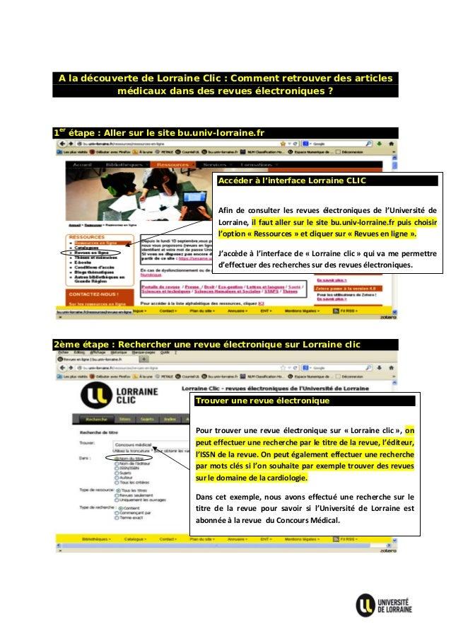 A la découverte de Lorraine Clic : Comment retrouver des articles médicaux dans des revues électroniques ?  1er étape : A...