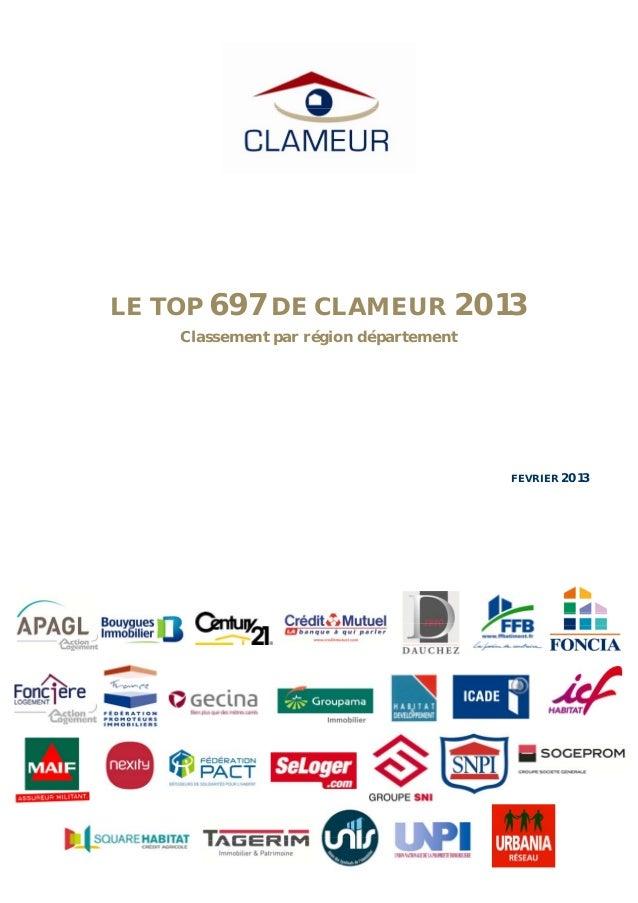 LE TOP 697 DE CLAMEUR 2013    Classement par région département                                        FEVRIER 2013
