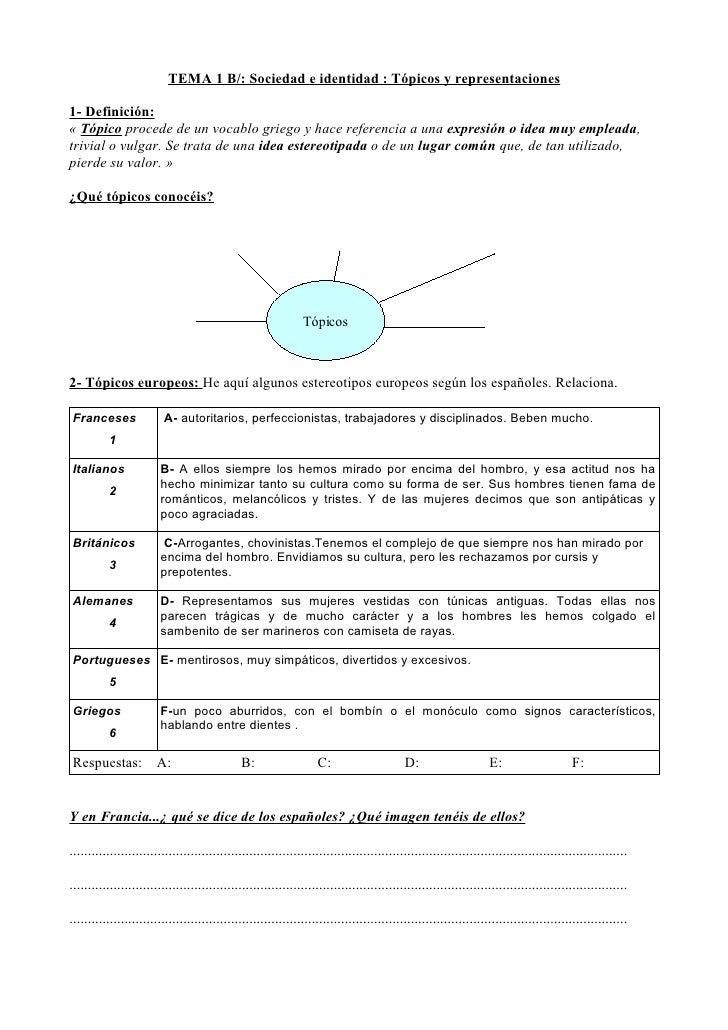 TEMA 1 B/: Sociedad e identidad : Tópicos y representaciones1- Definición:« Tópico procede de un vocablo griego y hace ref...