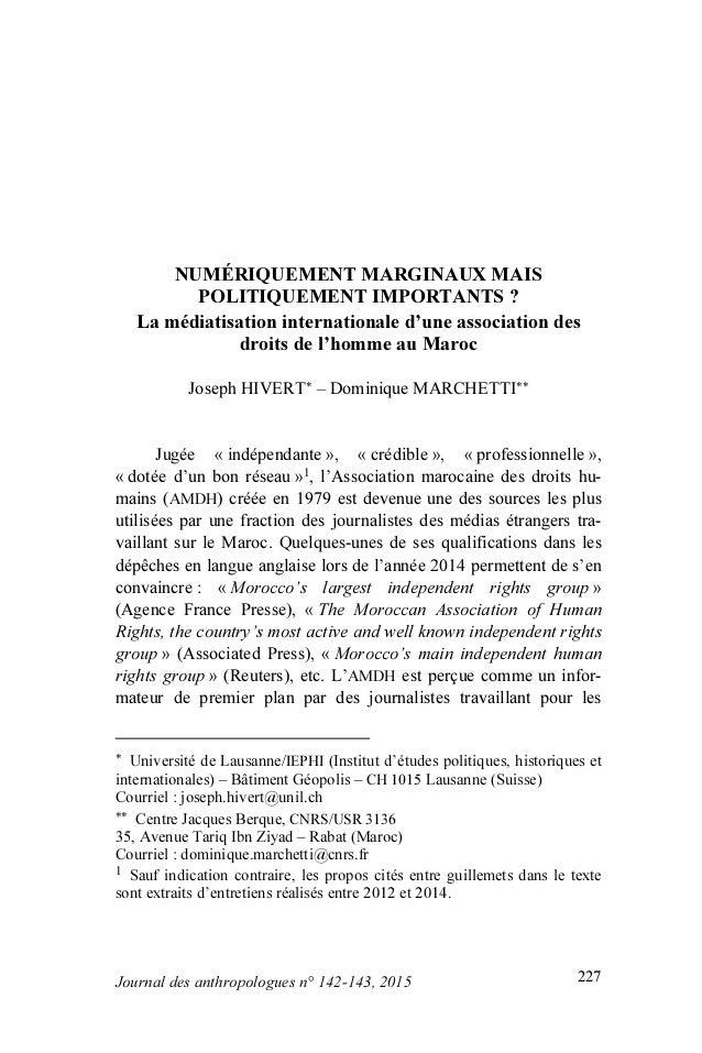 227Journal des anthropologues n° 142-143, 2015 NUMÉRIQUEMENT MARGINAUX MAIS POLITIQUEMENT IMPORTANTS ? La médiatisation in...