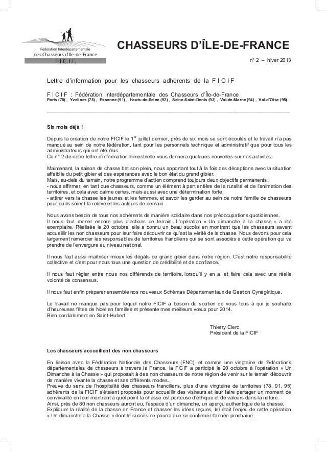 des Chasseurs d'Ile-de-France  CHASSEURS D'ÎLE-DE-FRANCE n° 2 – hiver 2013  F.I.C.I.F.  Lettre d'information pour les chas...