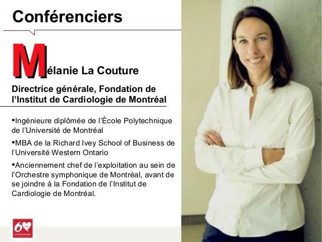 Fondation Institut de Cardiologie de Montréal    Conférenciers  2  MMD  élanie La Couture  irectrice générale, Fondation d...