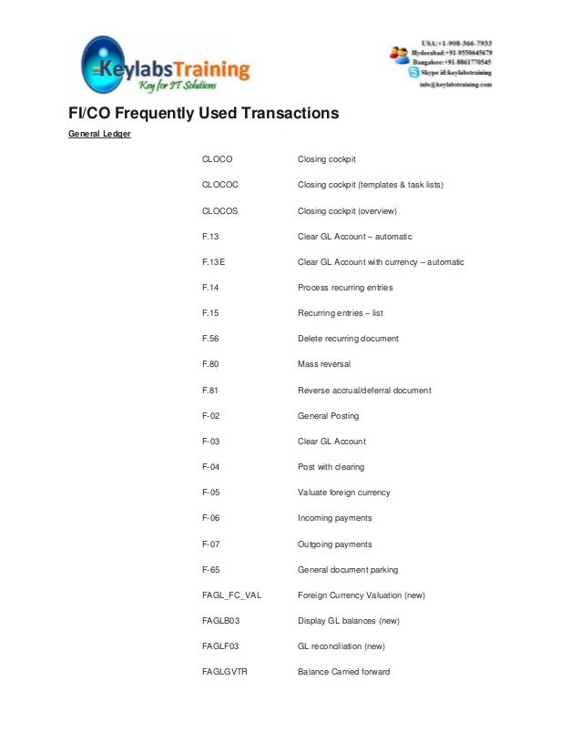 FI/CO Frequently Used TransactionsGeneral Ledger                 CLOCO         Closing cockpit                 CLOCOC     ...