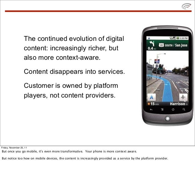 The continued evolution of digital                    content: increasingly richer, but                    also more conte...