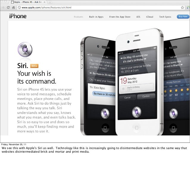 Friday, November 25, 11We see this with Apple's Siri as well. Technology like this is increasingly going to disintermediat...