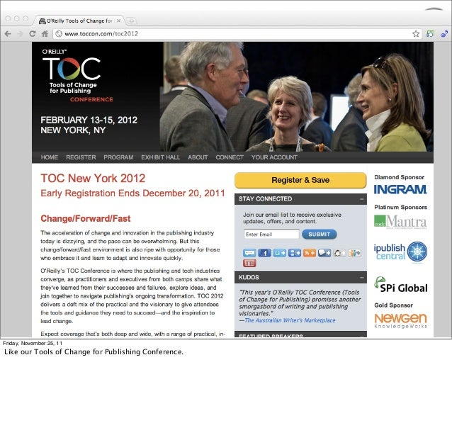 Friday, November 25, 11Like our Tools of Change for Publishing Conference.