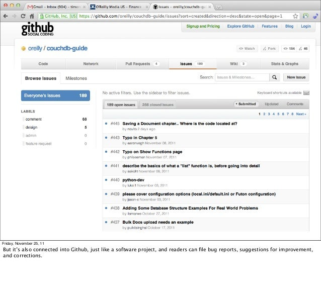Friday, November 25, 11But it's also connected into Github, just like a software project, and readers can file bug reports,...