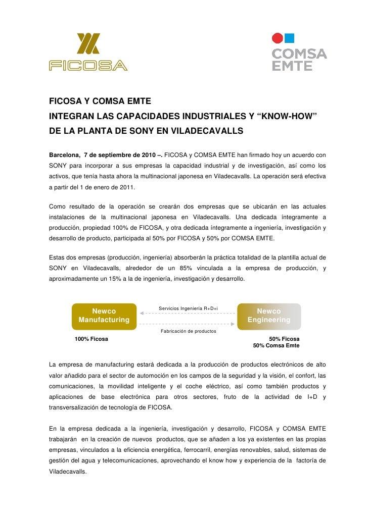 """FICOSA Y COMSA EMTEINTEGRAN LAS CAPACIDADES INDUSTRIALES Y """"KNOW-HOW""""DE LA PLANTA DE SONY EN VILADECAVALLSBarcelona, 7 de ..."""