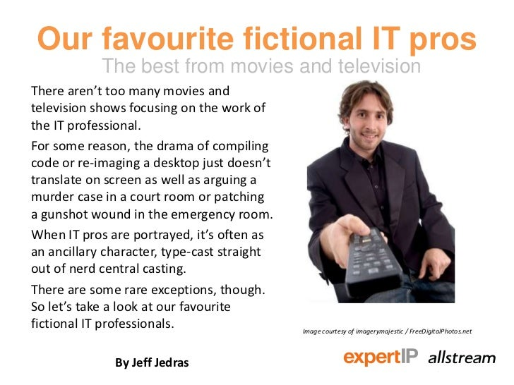 Our favourite fictional IT pros            The best from movies and televisionThere aren't too many movies andtelevision s...