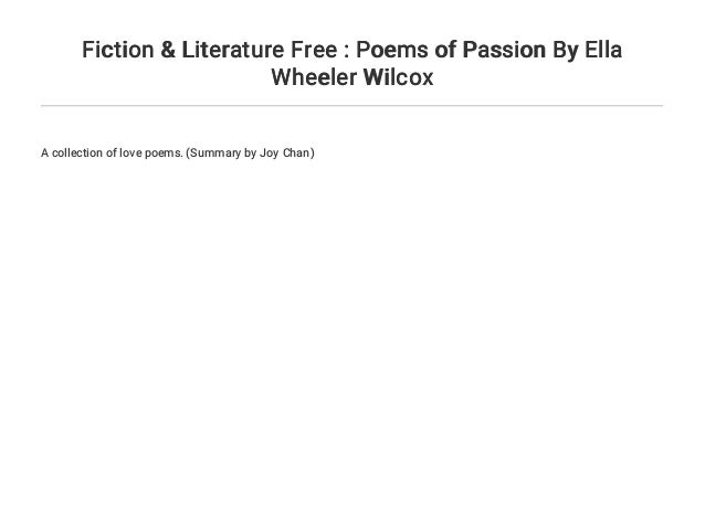Fiction Literature Free Poems Of Passion By Ella Wheeler