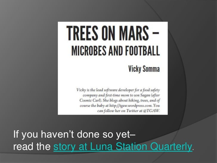 """If you haven""""t done so yet–read the story at Luna Station Quarterly."""