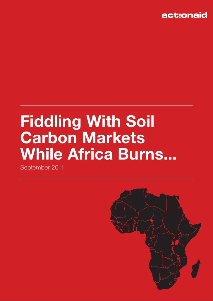 Fiddling With SoilCarbon MarketsWhile Africa Burns...September 2011