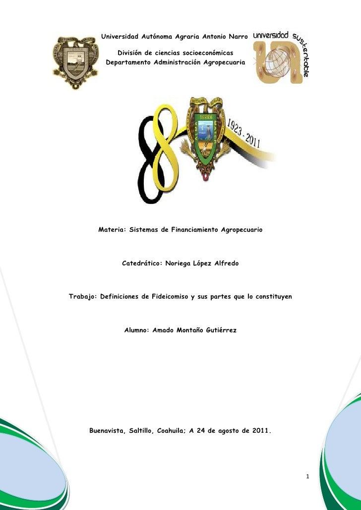 Universidad Autónoma Agraria Antonio NarroDivisión de ciencias socioeconómicasDepartamento Administración Agropecuaria6502...