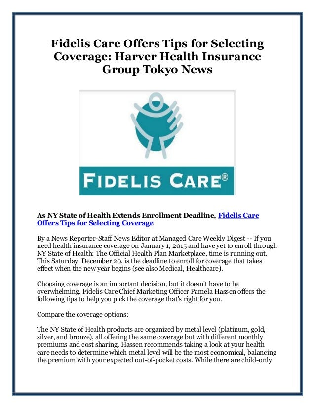 Fidelis Care Offers Tips for Selecting Coverage