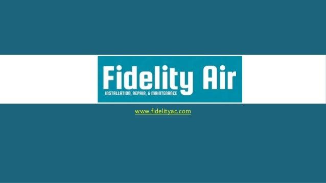 www.fidelityac.com
