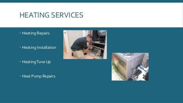 HEATING SERVICES  Heating Repairs  Heating Installation  HeatingTune Up  Heat Pump Repairs