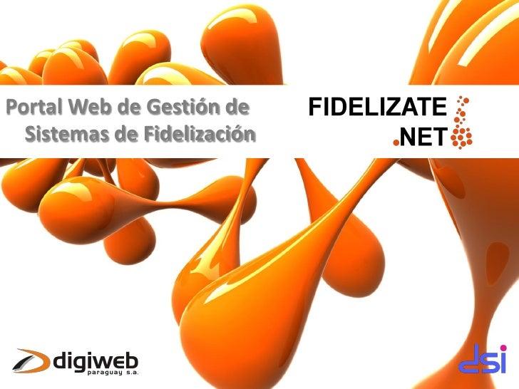 Portal Web de Gestión de   Sistemas de Fidelización
