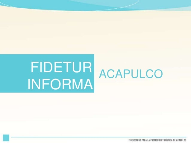 ACAPULCO FIDETUR INFORMA
