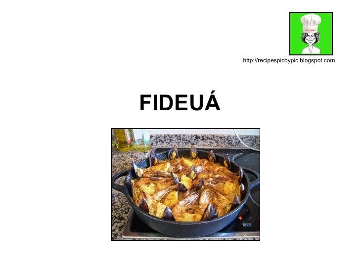 FIDEUÁ http://recipespicbypic.blogspot.com