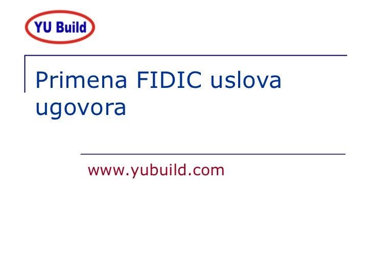 Primena FIDIC uslova ugovora www.yubuild.com