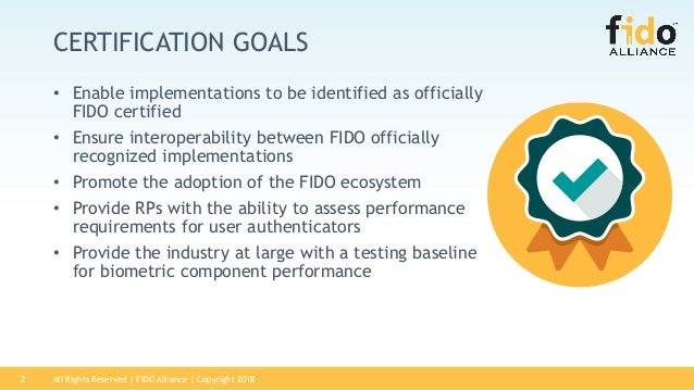 FIDO Biometric Certification Program Slide 2
