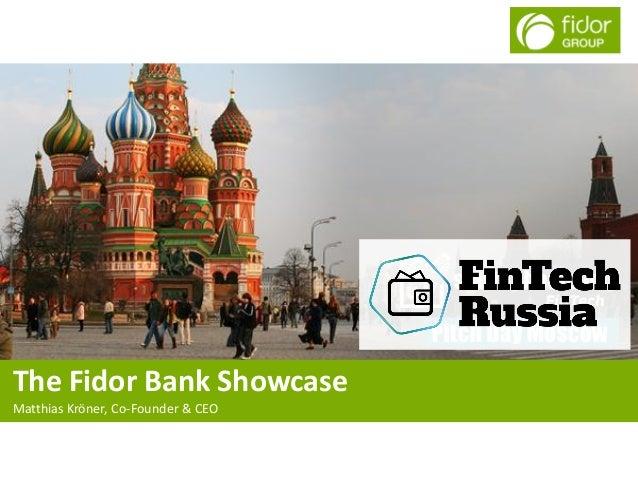 The Fidor Bank Showcase Matthias Kröner, Co-Founder & CEO