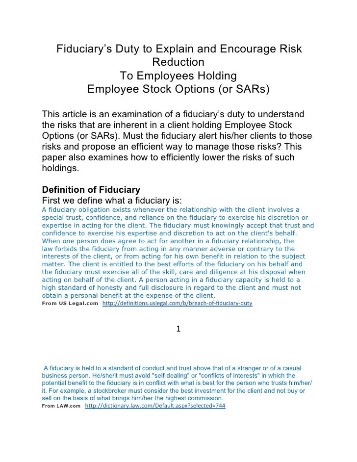Fiduciary's Duty to Explain and Encourage Risk                        Reduction                  To Employees Holding     ...