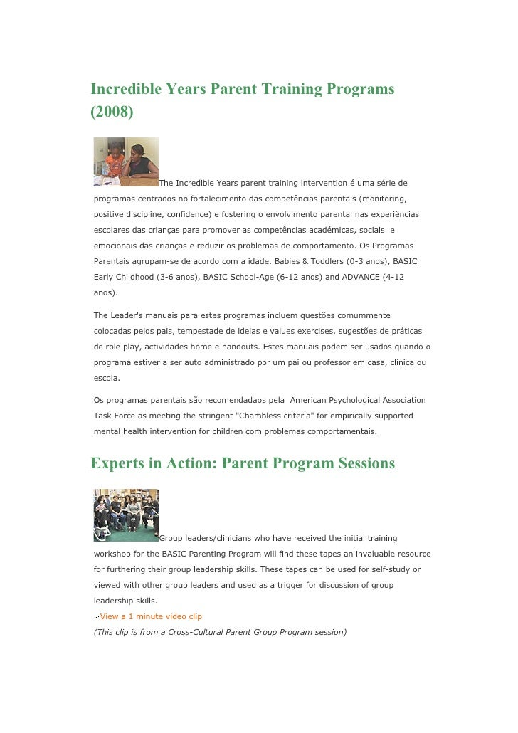 Incredible Years Parent Training Programs (2008)                         The Incredible Years parent training intervention...