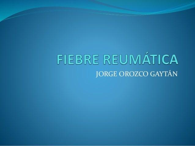 JORGE OROZCO GAYTÁN