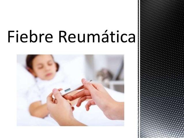 La fiebre reumática es una enfermedad inflamatoria que se puede presentar después de una infección con las bacterias estre...