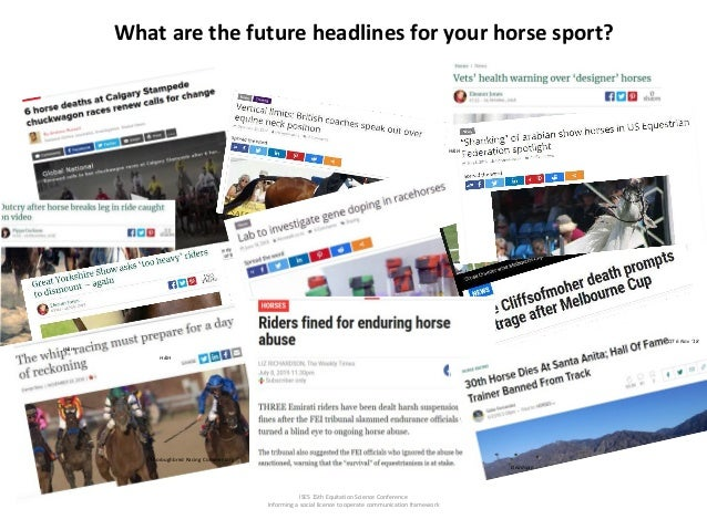 ISES 15th Equitation Science Conference Informing a social licence to operate communication framework What are the future ...