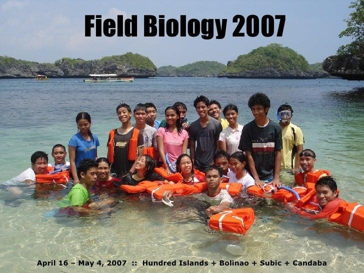 Field Biology 2007 April 16 – May 4, 2007  ::  Hundred Islands + Bolinao + Subic + Candaba