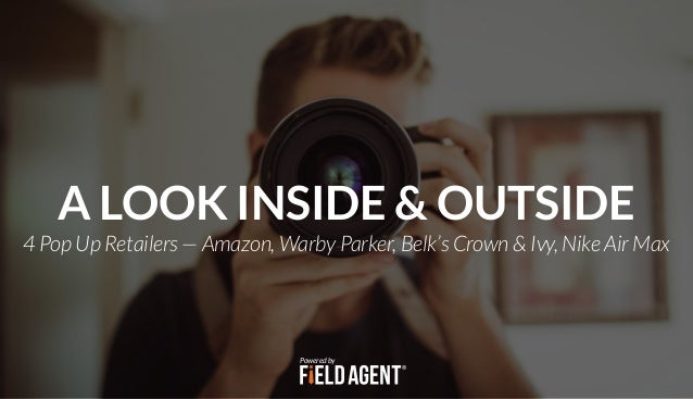 4 Pop Up Retailers — Amazon, Warby Parker, Belk's Crown & Ivy, Nike Air Max A LOOK INSIDE & OUTSIDE Powered by