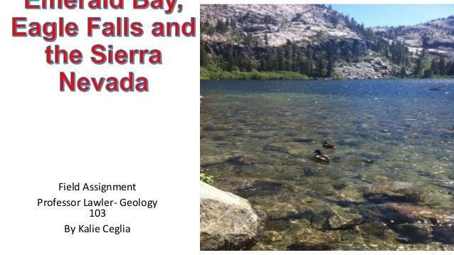 Field AssignmentProfessor Lawler- Geology103By Kalie Ceglia