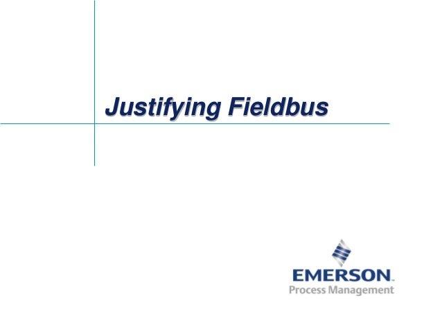 Justifying Fieldbus
