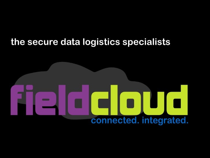fieldcloud helps you securely capture, transfer and store      your real time process data inside your firewall or in the ...