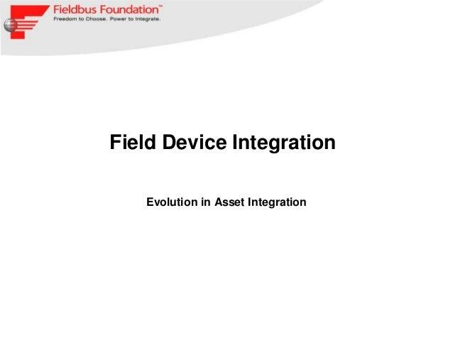 Field Device Integration   Evolution in Asset Integration