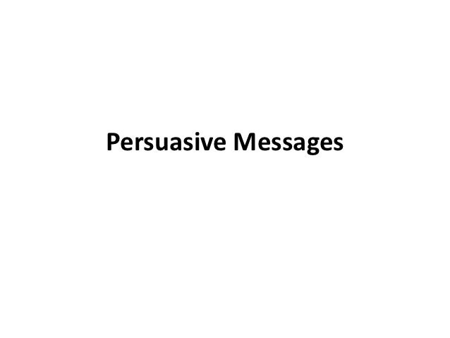 Persuasive Messages