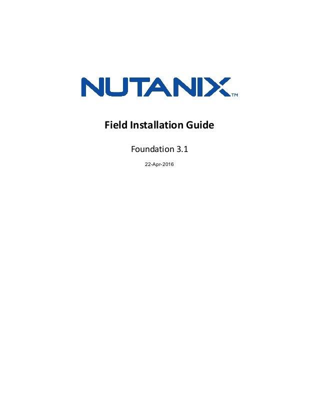 Field Installation Guide Foundation 3.1 22-Apr-2016