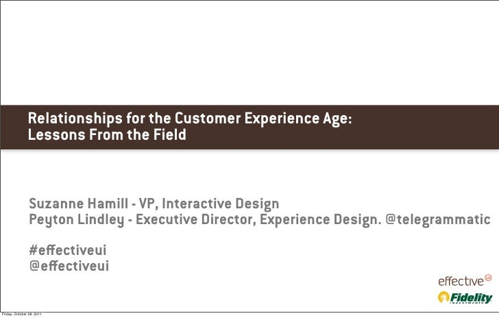 Relationships for the Customer Experience Age:               Lessons From the Field                Suzanne Hamill - VP, In...
