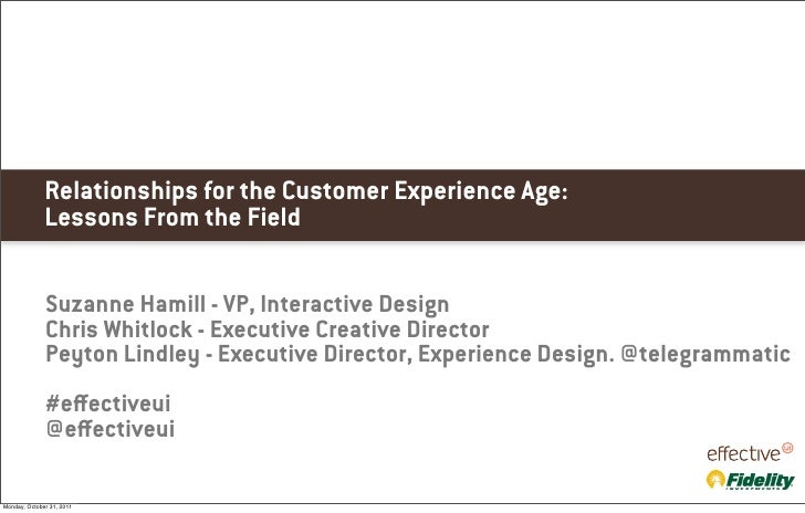 Relationships for the Customer Experience Age:              Lessons From the Field              Suzanne Hamill - VP, Inter...